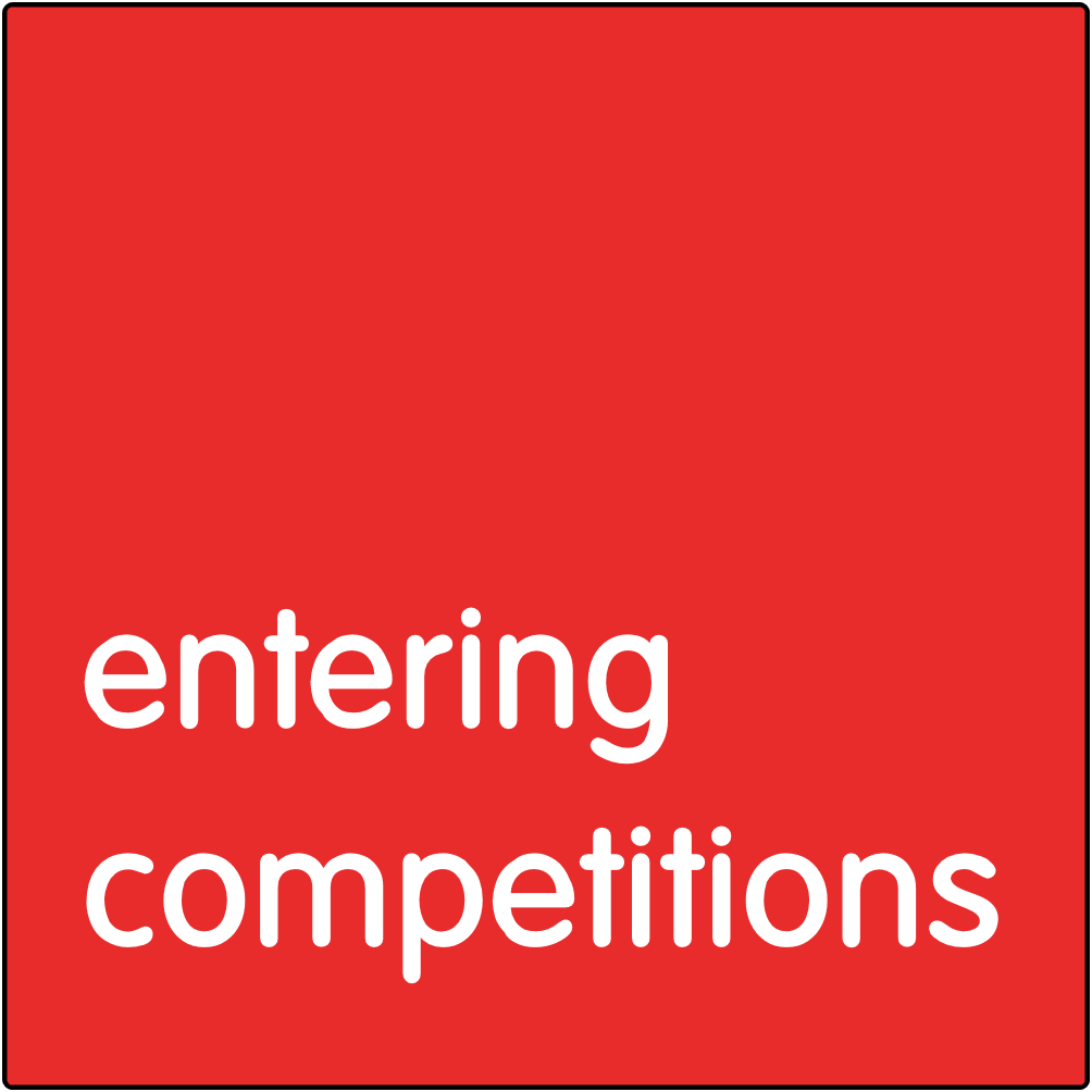 Entering competitions.