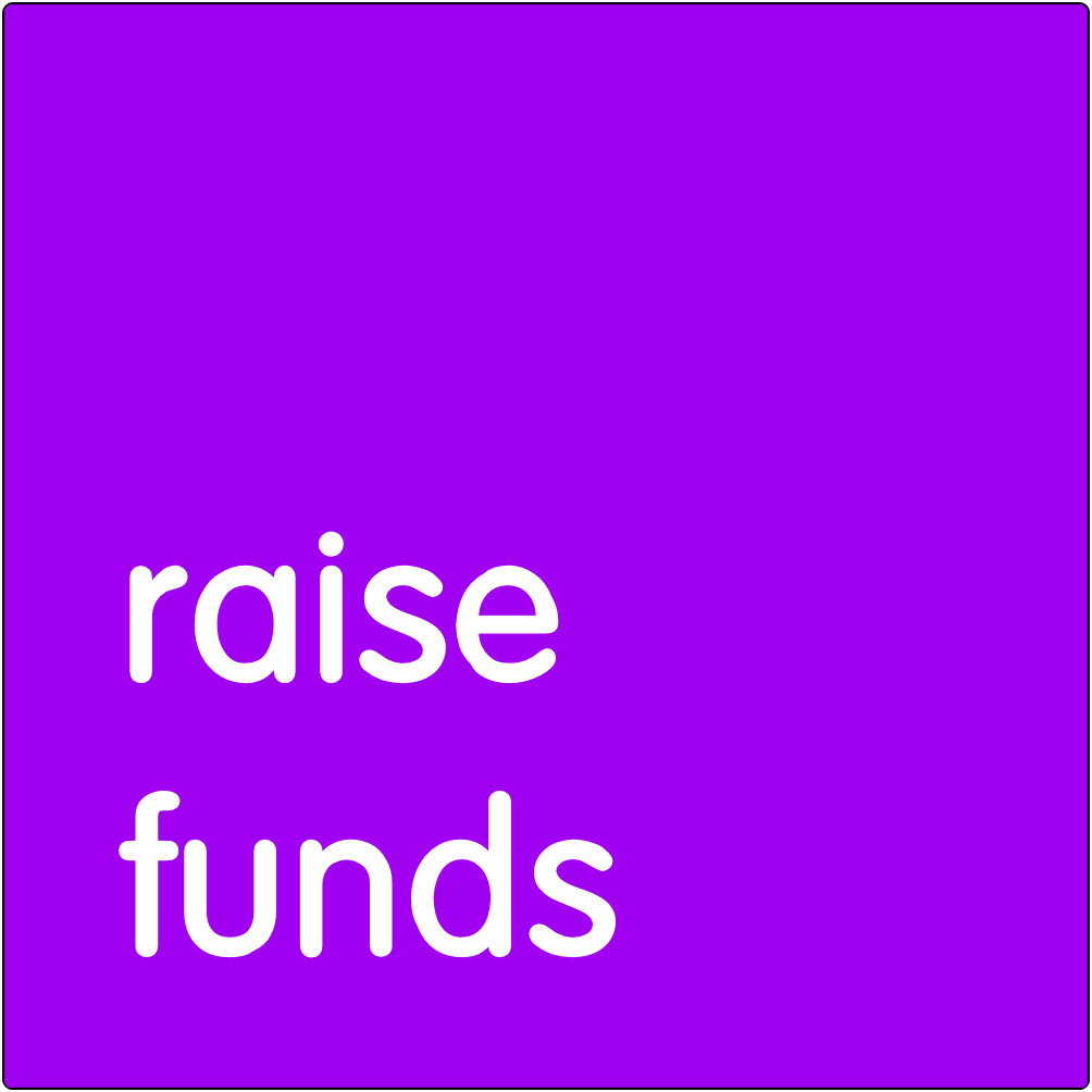 Raise funds.