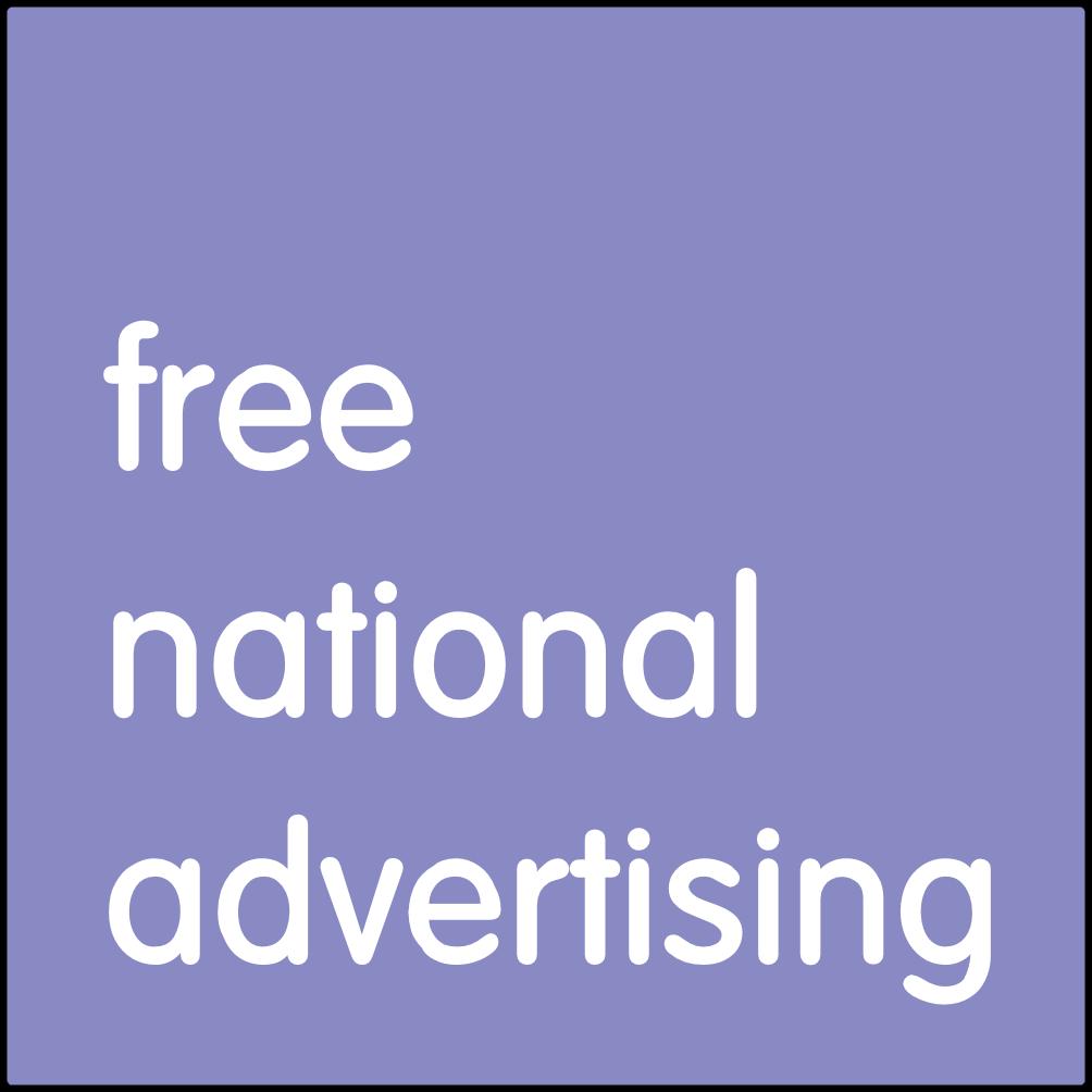 Free national advertising.