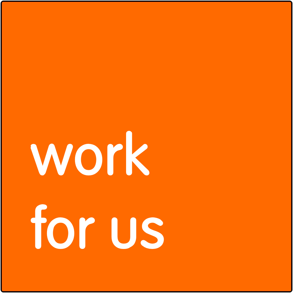 Work for us.