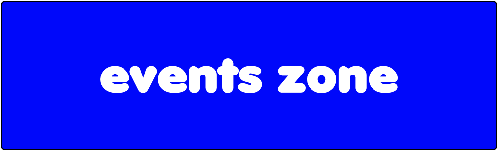 Events zone