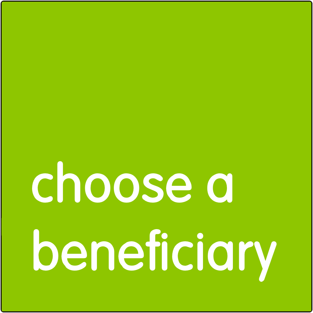 Choose a beneficiary.