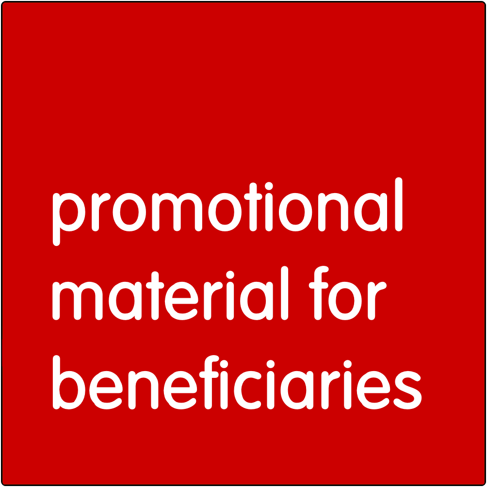 Promotional material for beneficiaries.