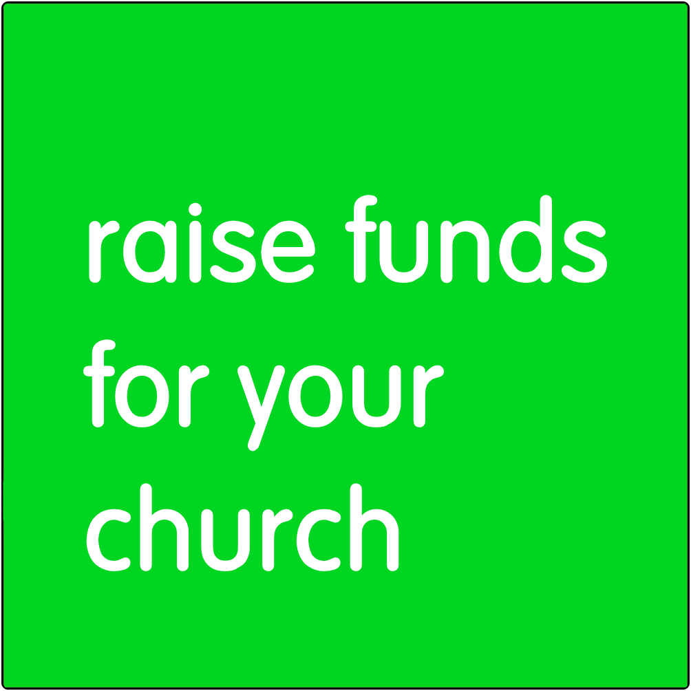 Raise funds for your church.