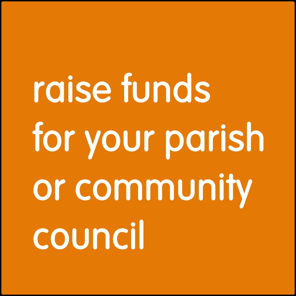 Raise funds for your parish or community council.