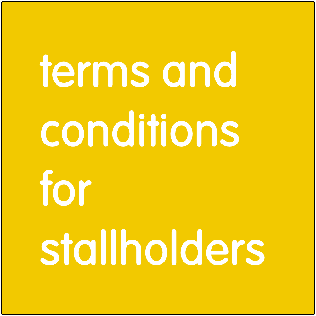 Terms and Conditions for Stallholders.