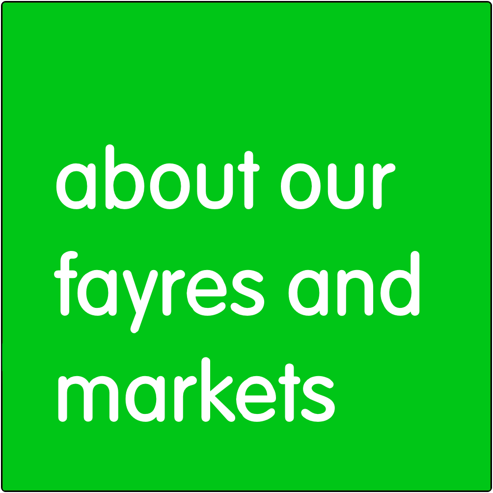 About our fayres and markets.