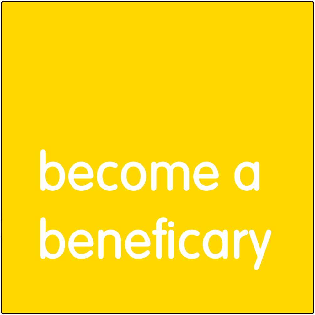 Become a Beneficiary.