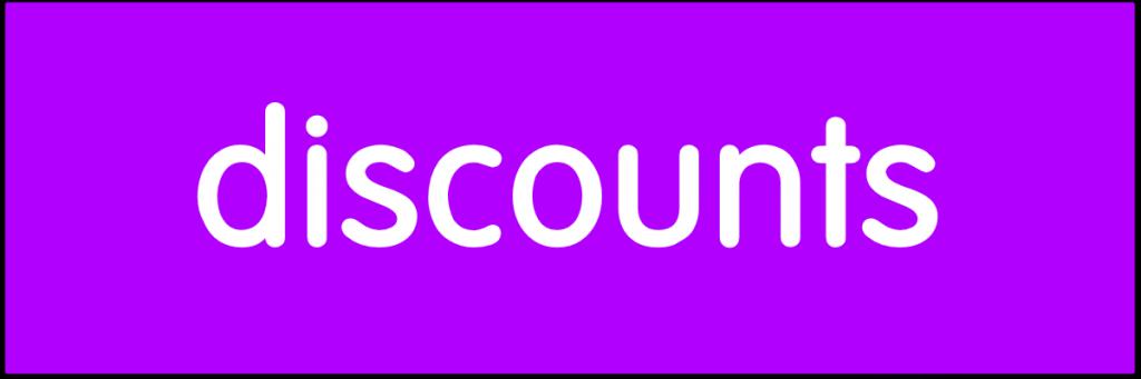 Discounts.