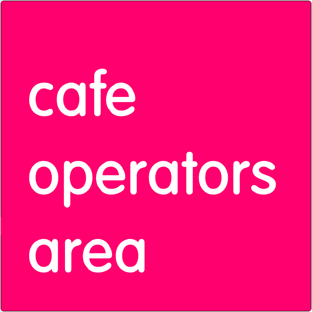 Cafe Operators Area.