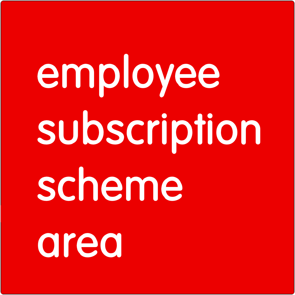 Employee subscription scheme area.