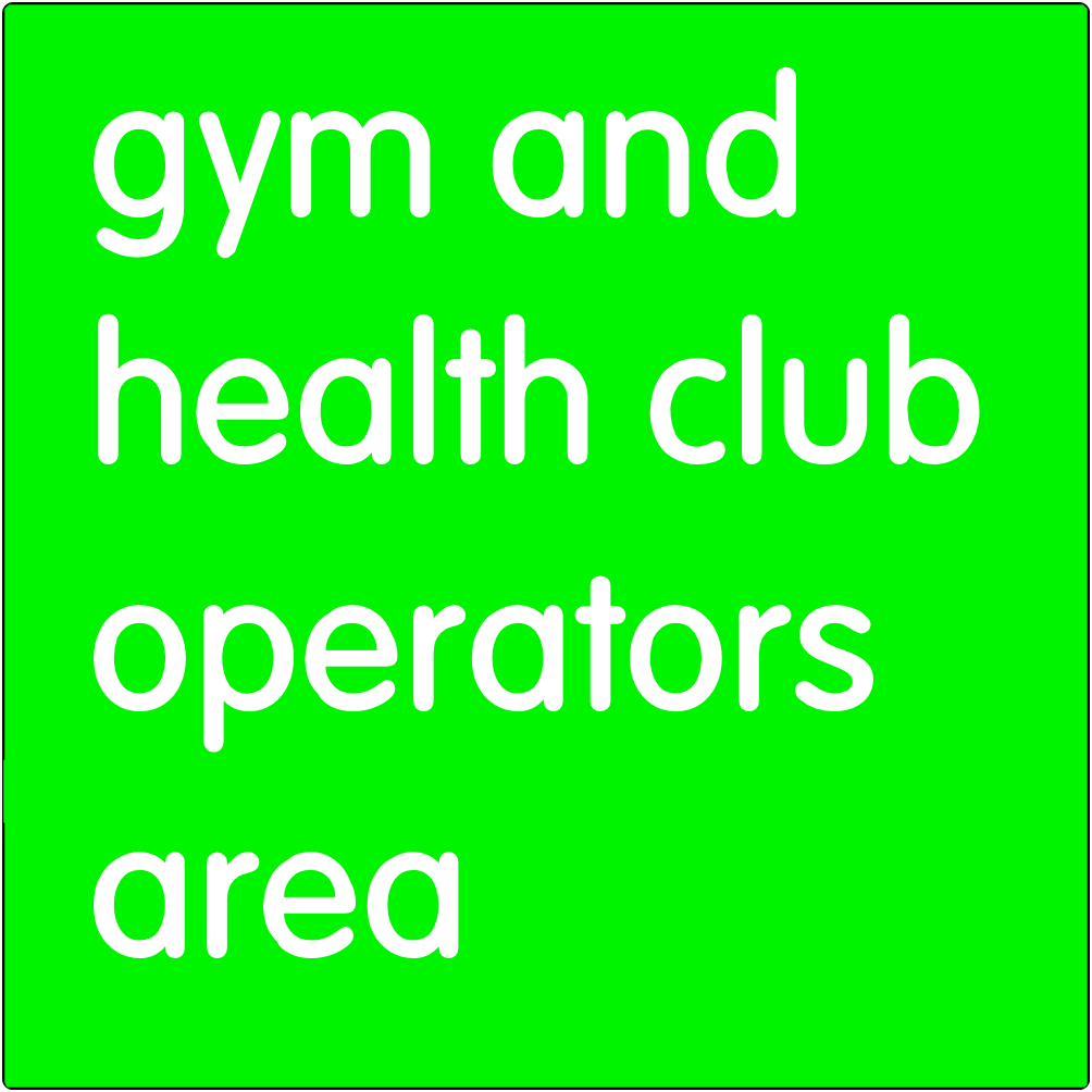 Gym and health club operators area.