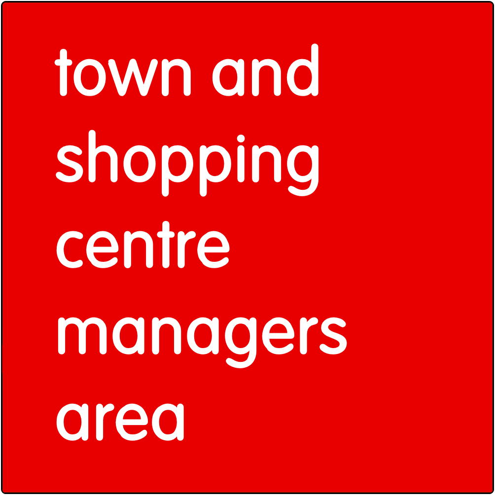 Town and shopping centre managers area.