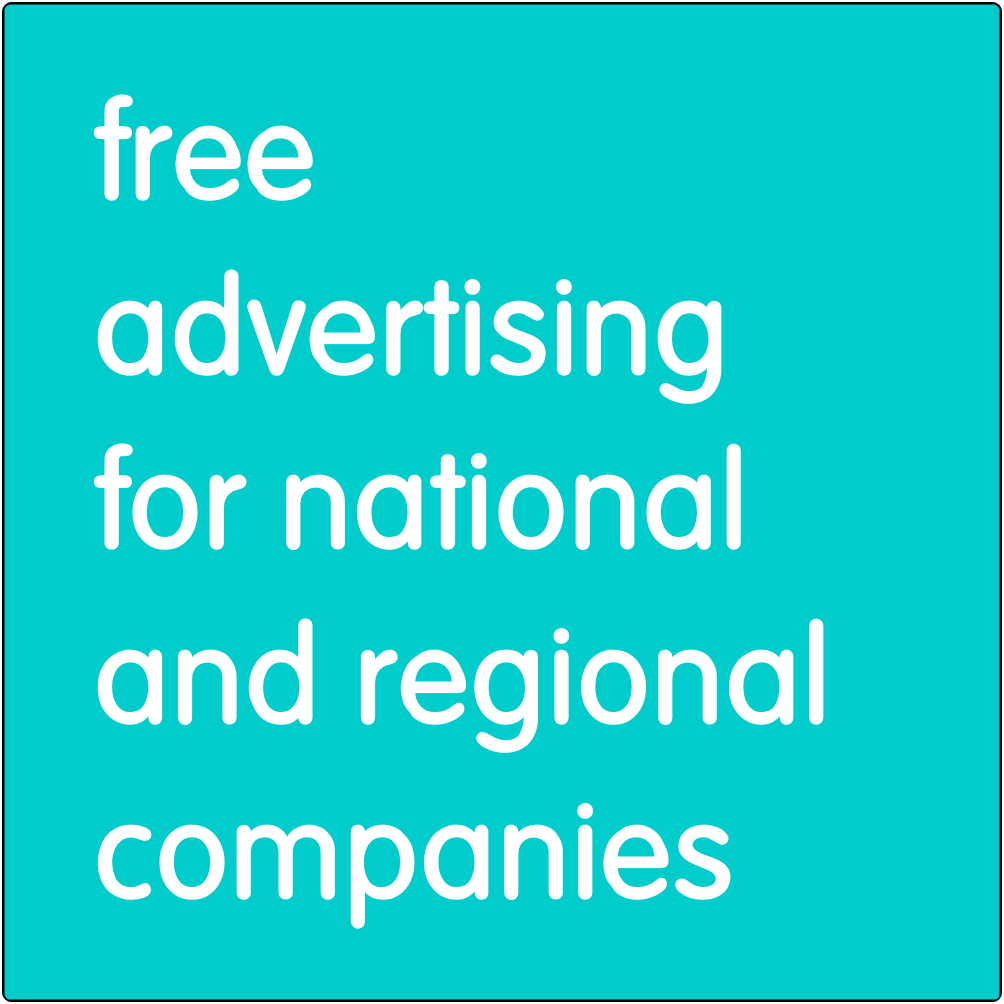 Free advertising for regional or national companies.
