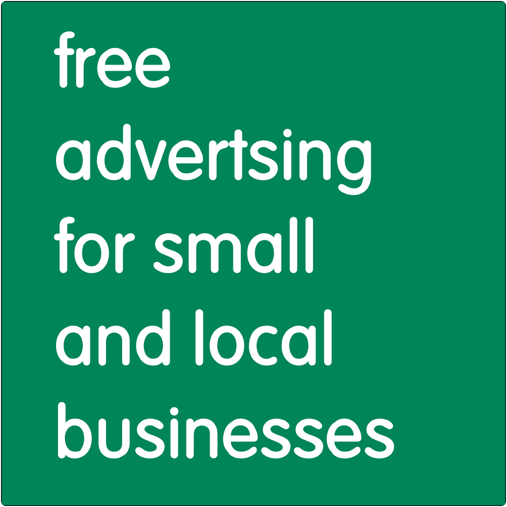 Free advertising for small and local businesses.