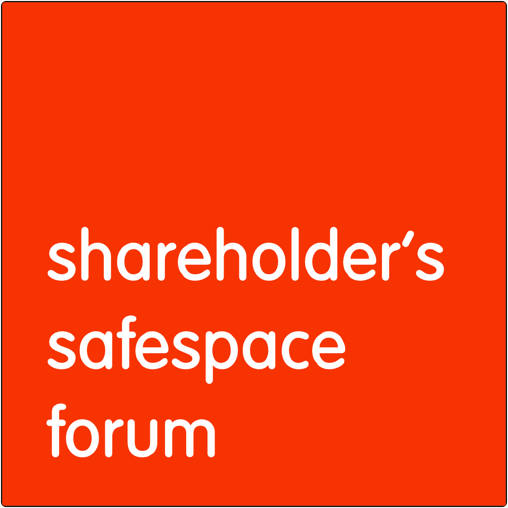 Shareholders Safespace forum