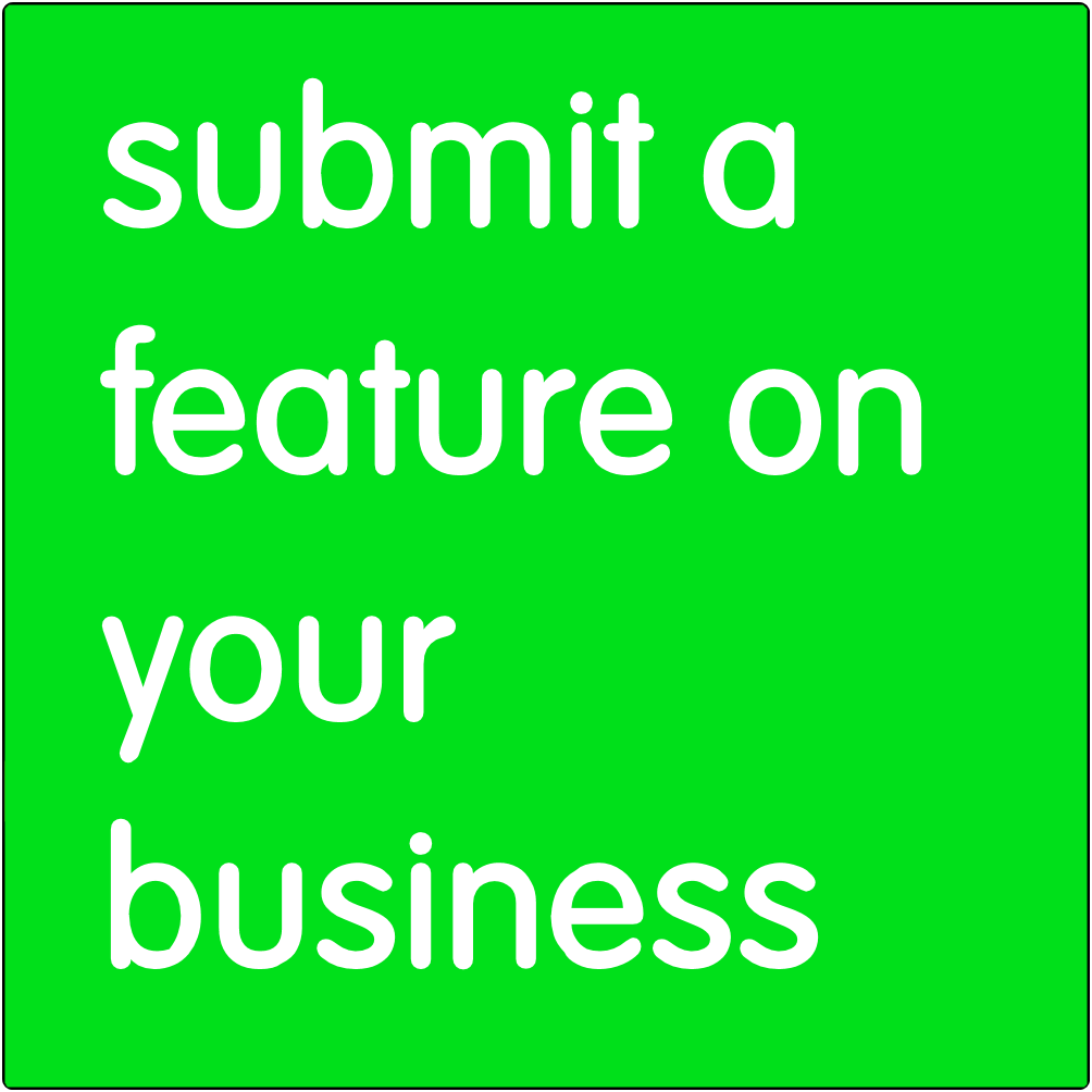 Submit a feature on your business.
