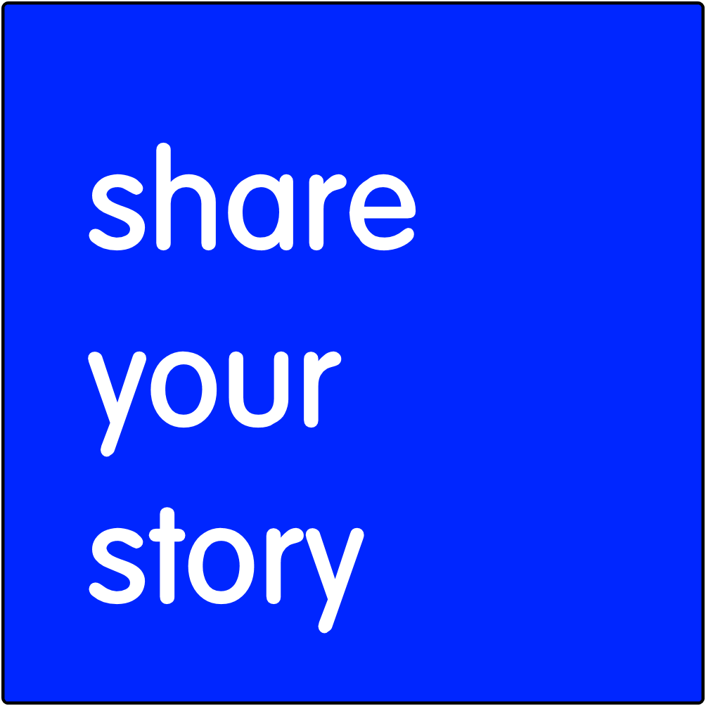 Share your story.