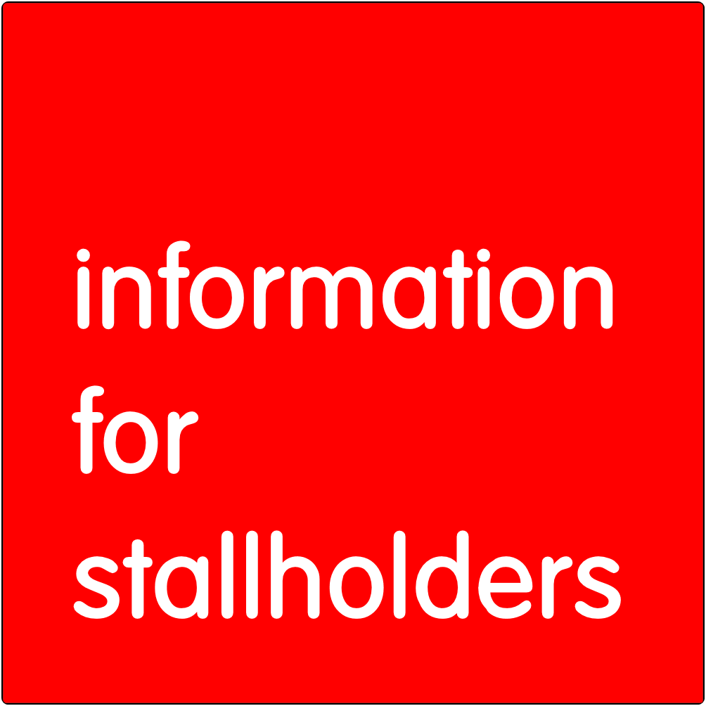 Information for Stallholders.