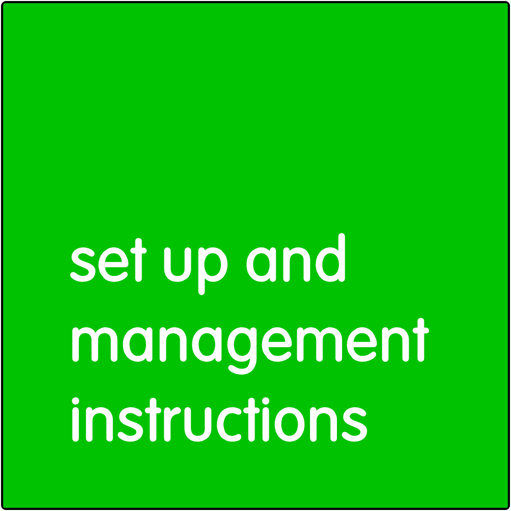 Set up and management instructions.