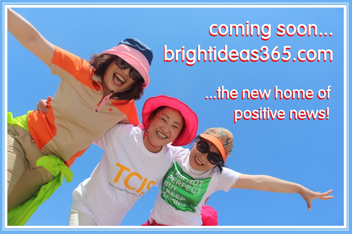 Coming soon... Brightideas365.com - The new home of positive news!